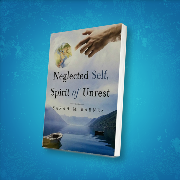 Neglected Self, Spirit of Unrest